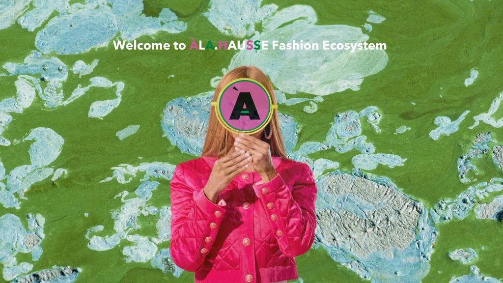 ÀLA.HAUSSE Fashion Ecosystem